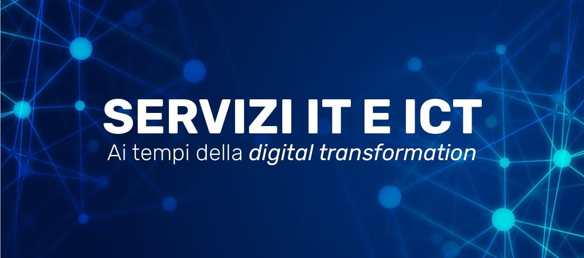 servizi IT e ICT, digital transformation
