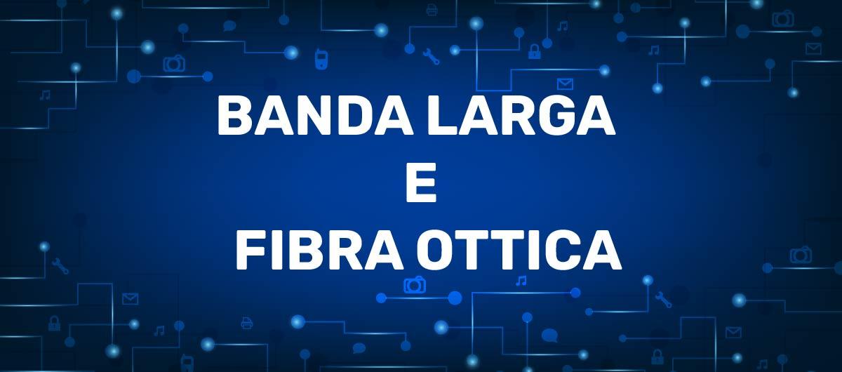 banda larga, fibra ottica